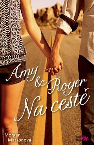 Amy a Roger: Na cestě
