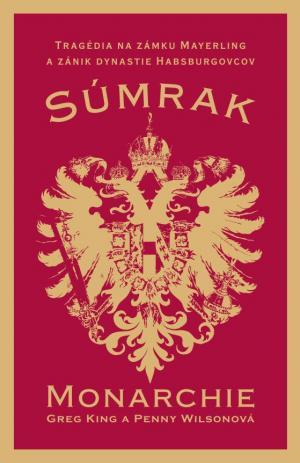 Súmrak monarchie