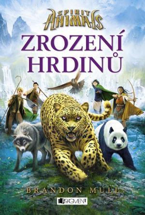 Spirit Animals: Zrození hrdinů