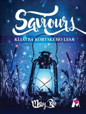 Saviours - Kliatba Kortského lesa