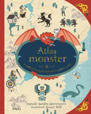 Atlas monster a nadpřirozených bytostí z celého světa