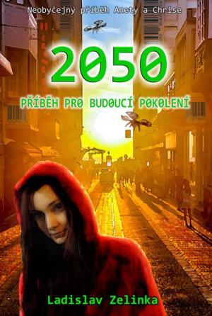 2050: Příběh pro budoucí pokolení