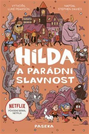 Hilda a parádní slavnost