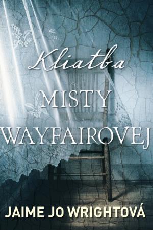 Kliatba Misty Wayfairovej