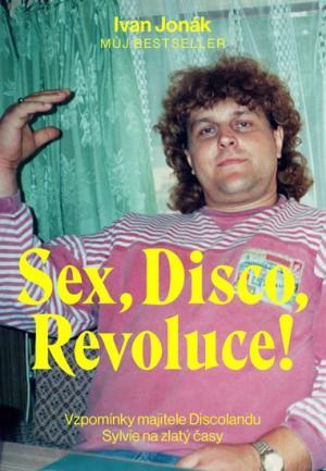 Sex, Disco, Revoluce!