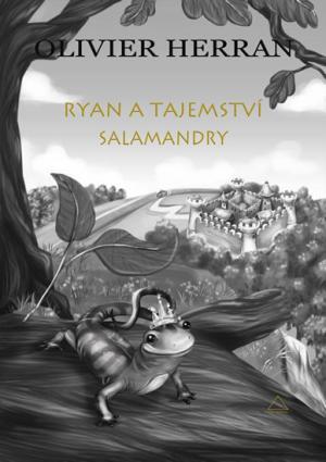 Ryan a tajemství salamandry