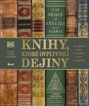 Knihy, ktoré ovplyvnili dejiny