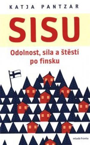 Sisu: Odolnost, síla aštěstí po finsku